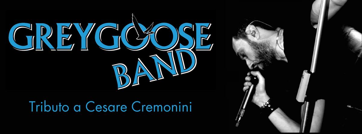 GREYGOOSE BAND - Tributo a Cesare Cremonini